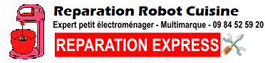 Réparation robot de cuisine